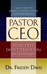 Pastor C.E.O.: What They Didn't Teach You in Seminary