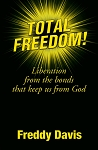 Total Freedom: Liberation from the Bonds that Keep us from God